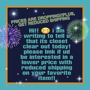 Check out my closet! Lmk if u need a price…